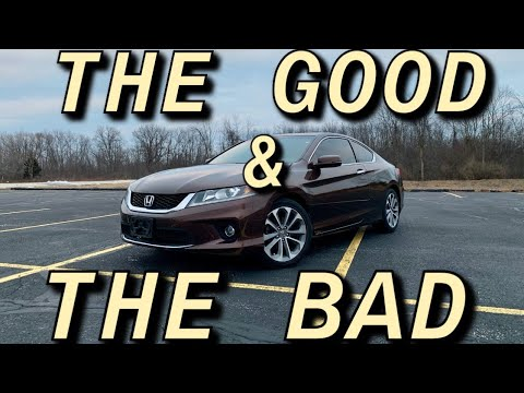 2013 Honda Accord EX-L Coupe THE GOOD AND THE BAD REVIEW