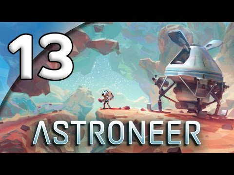Astroneer - 13. Moon Mining - Let's Play Astroneer Gameplay