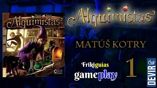 Alquimistas - Gameplay 1