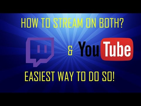 How to Stream on Twitch & YouTube at the same time! (Easiest/Fastest Way)