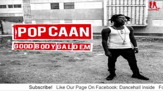 Popcaan - Good Body Gal Dem (Explicit) - June 2016