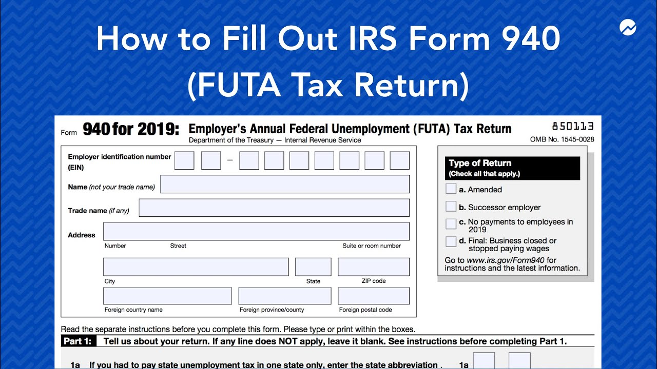 Form 940 Instructions: How to Fill It out and Who Needs to
