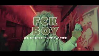 Mr. Muthafuckin' eXquire - FCK Boy! (Official Video)