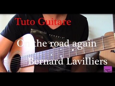 Tuto guitare - On the road again - Bernard Lavilliers +TAB