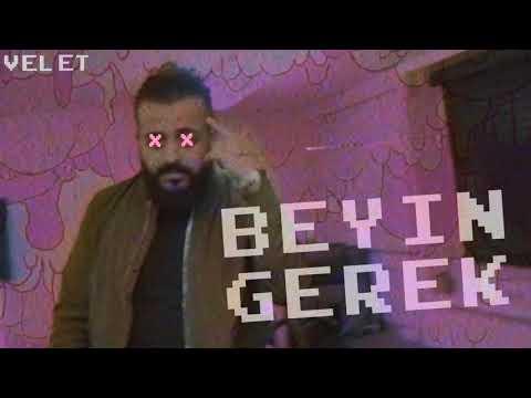 Velet Beyin Gerek (Official Şarkı)[Silinen Şarkı]