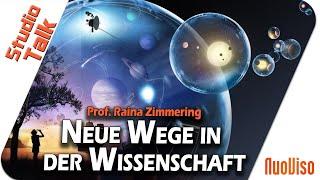 Neue Wege in der Wissenschaft - Prof. Raina Zimmering