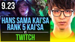 Hans Sama KAI'SA & Thresh vs TWITCH & Lulu (ADC)   Rank 5 Kai'Sa, Rank 14   EUW Challenger   v9.23