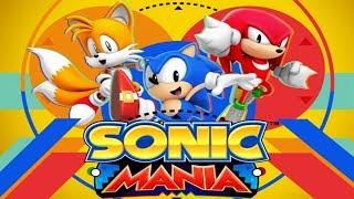 Sonic Mania - ЭТО ШЕДЕВР
