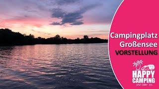 Vorstellung Campingplatz Großensee bei Hamburg | Happy Camping