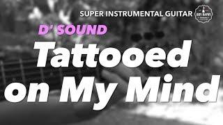 D'Sound Tattooed on My Mind instrumental guitar karaoke cover with lyrics