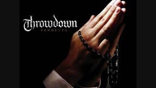 Speak The Truth - Throwdown - Vendetta Album