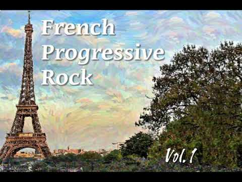 French Progressive Rock • Vol. 1