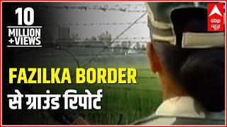 Ground Report from Fazilka border: Beware Pakistan of Indian 'Lady Brigade'