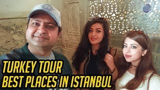 Turkey Tour | Best Places in Istanbul | Turkish Delight