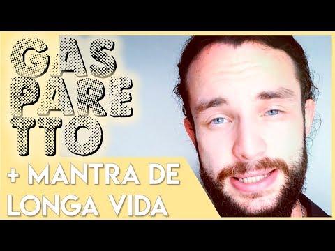GASPARETTO + MANTRA DA LONGA VIDA