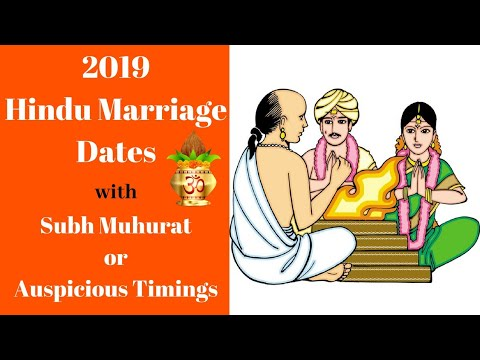 2019 Hindu Marriage Dates with Muhurat or Subh Timing, 2019 Auspicious Marriage Dates - YouTube