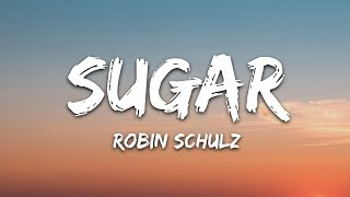 Robin Schulz - Sugar (Lyrics) feat. Francesco Yates
