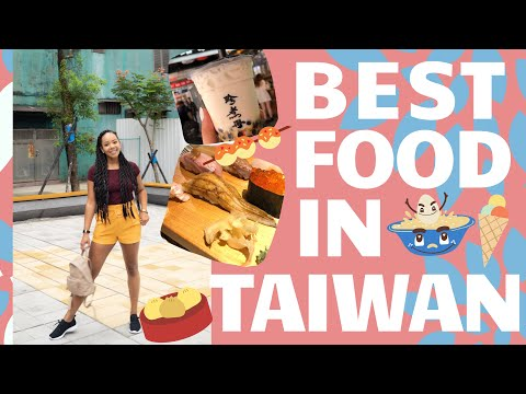 BEST Food I Ate In TAIWAN 2020 [Taipei Food Guide, Boba, Street Markets]