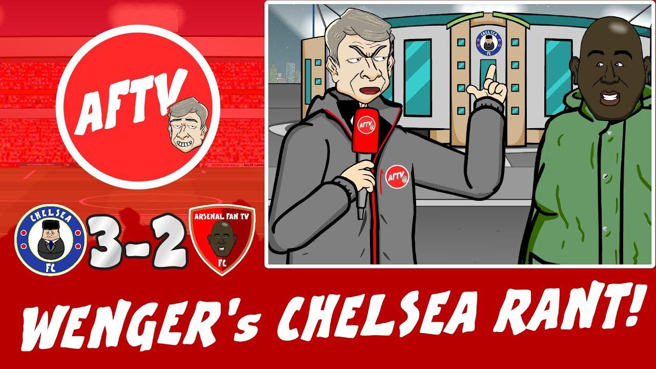 😠WENGER RANT #2! Chelsea 3-2 Arsenal😠