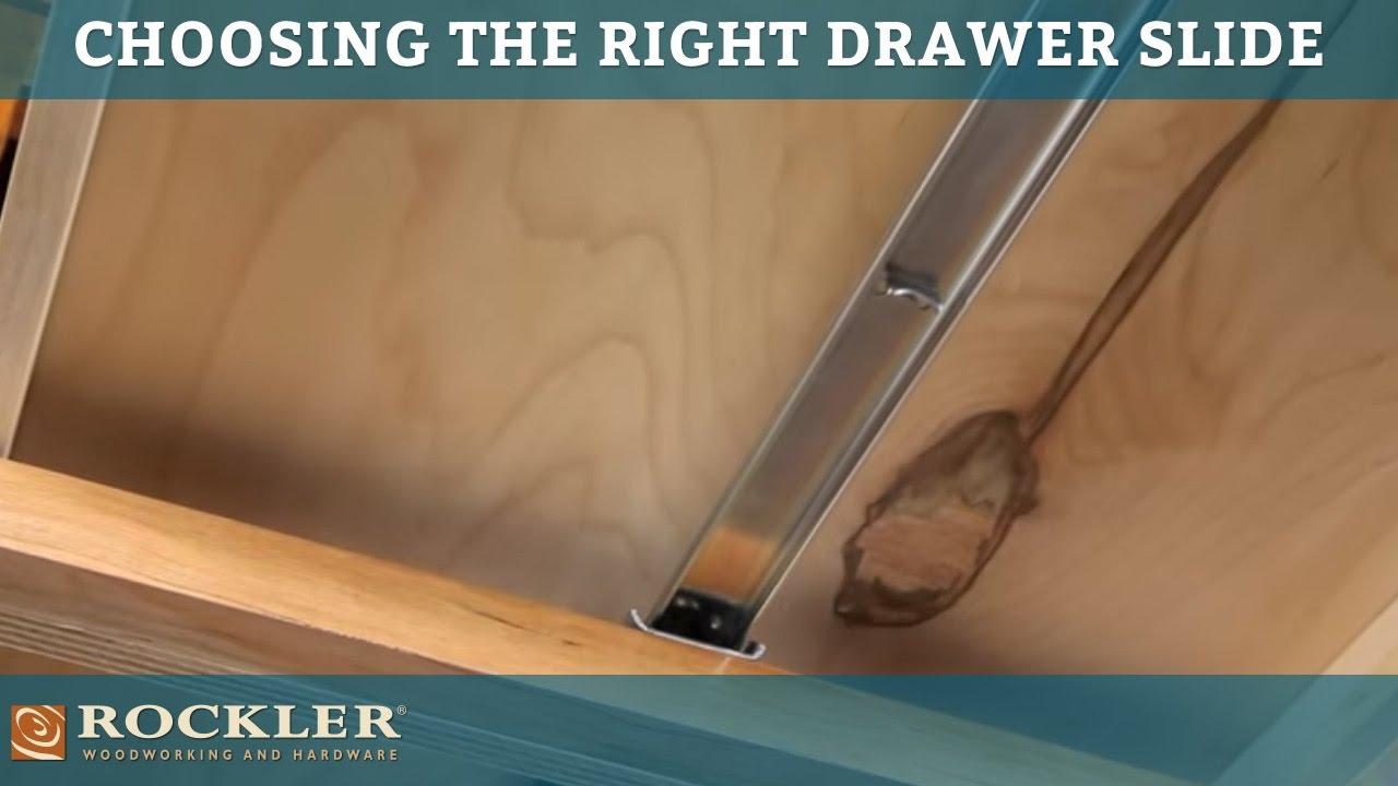 Drawer Slide Tutorial Choosing the Right Drawer Slide