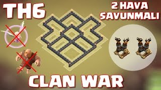 6.Seviye Köy Binası - 2 Hava Savunmalı Klan Savaşı Düzeni - Anti Dev ve Şifacı - Clash of Clans