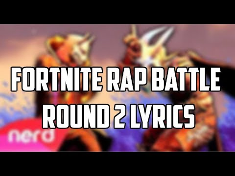 Fortnite Rap Battle Round 2 Lyrics!!
