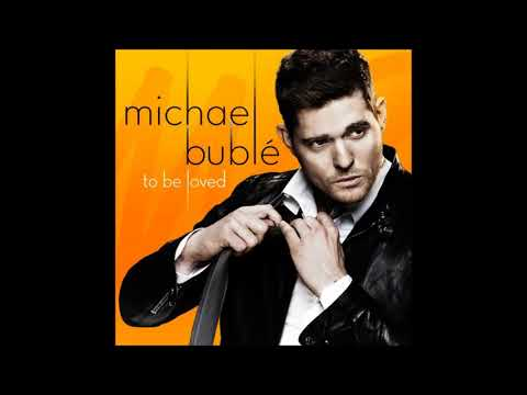 Have I Told You Lately That I Love You - Michael Bublé feat. Naturally 7