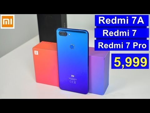 Redmi 7A Redmi 7 Redmi 7 Pro Launch Date In india Price Specifications Features Review Camera