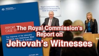 The Royal Commission's Report On Jehovah's Witnesses - Cedars' Vlog No. 138