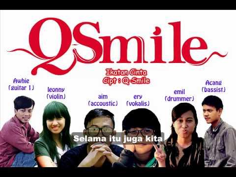 Q-Smile - Ikatan Cinta