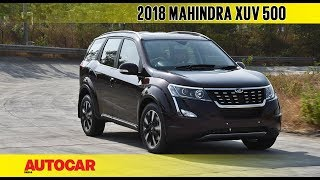 2018 Mahindra XUV500 Facelift | First Drive Review | Autocar India