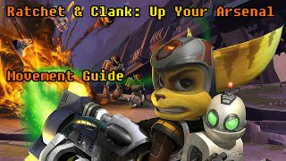Ratchet & Clank: Up Your Arsenal - Movement & Trick Guide