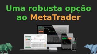 MetaTrader é a melhor opção? Conheça uma alternativa top