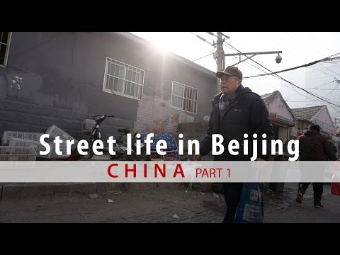 Street life in Beijing a Real World China Travel Guide