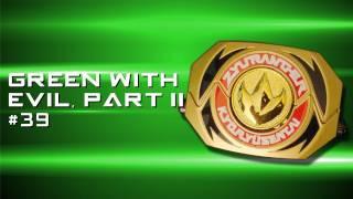 Ranger Rants 39 Green With Evil, Part II (Jason