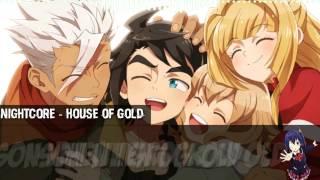 [Nightcore] - House Of Gold [Female version]
