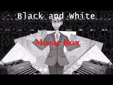 Black and White (Music Box) | Dex/Ghost