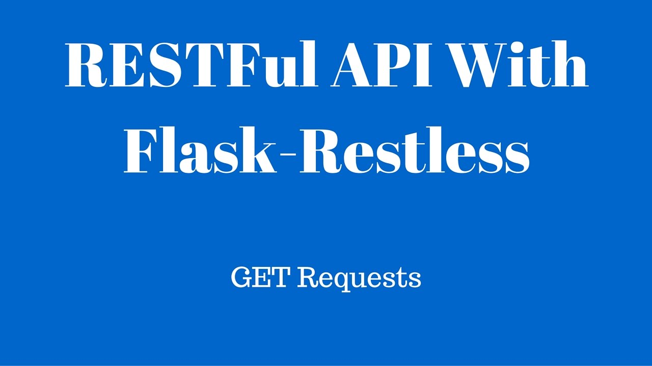 Creating a restful api in flask using flask restless and flask creating a restful api in flask using flask restless and flask sqlalchemy get requests malvernweather Images