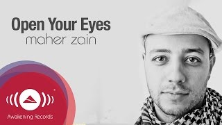 Video Maher Zain - Open Your Eyes | Official Lyric Video download MP3, 3GP, MP4, WEBM, AVI, FLV Oktober 2018