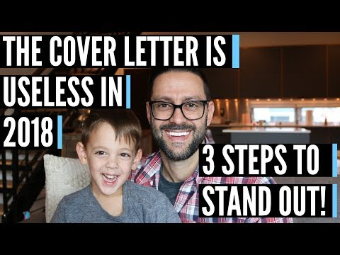 The Cover Letter Is Useless In 2018 - Three Steps To Stand Out