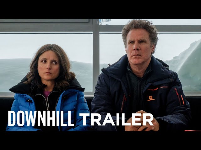 DOWNHILL | Official Trailer | FOX Searchlight