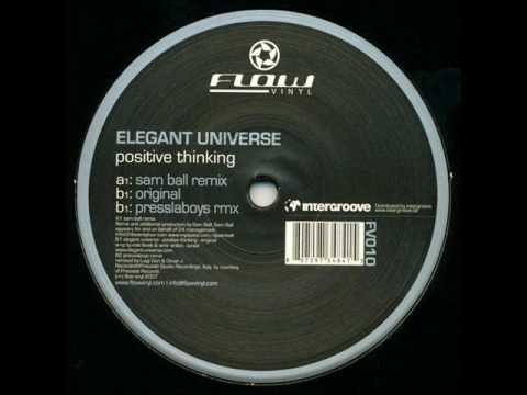 Elegant Universe - Positive Thinking (Sam Ball Remix)