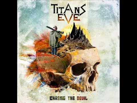 Titans Eve - Chasing the Devil Album