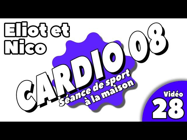 Sport à la maison / Séance Cardio 8 / Vidéo 28