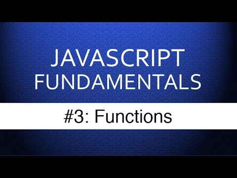 Javascript Tutorial For Beginners - #3 Javascript Functions Tutorial