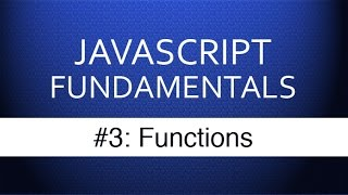 Javascript Tutorial For Beginners - #3 Javascript Functions Tutorial