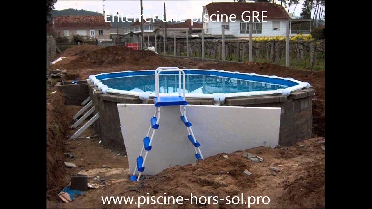 Extrêmement Enterrer une piscine GRE - YouTube SF62