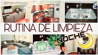 LIMPIA CONMIGO | RUTINA DE LIMPIEZA DE NOCHE | Limpieza Rapida /CLEAN WITH ME | OTOÑO 2019 / MARCEL
