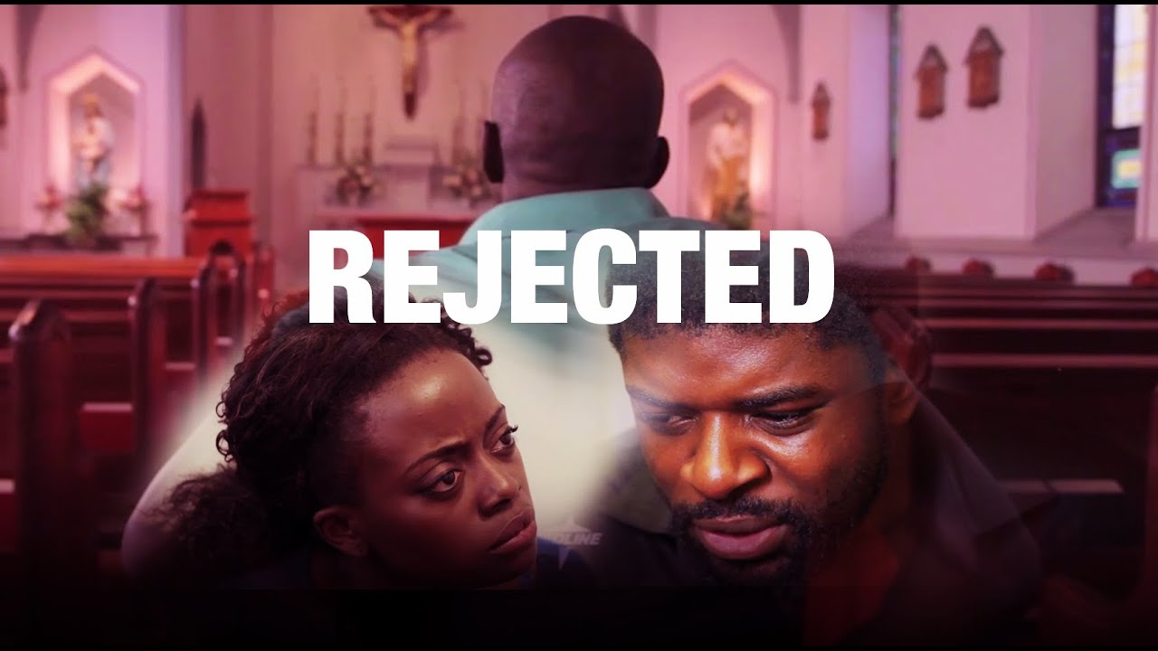 Download Rejected - Latest 2016 Nigerian Nollywood Drama Movie (English Full HD)