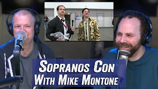 Sopranos Con with Mike Montone - Jim Norton & Sam Roberts